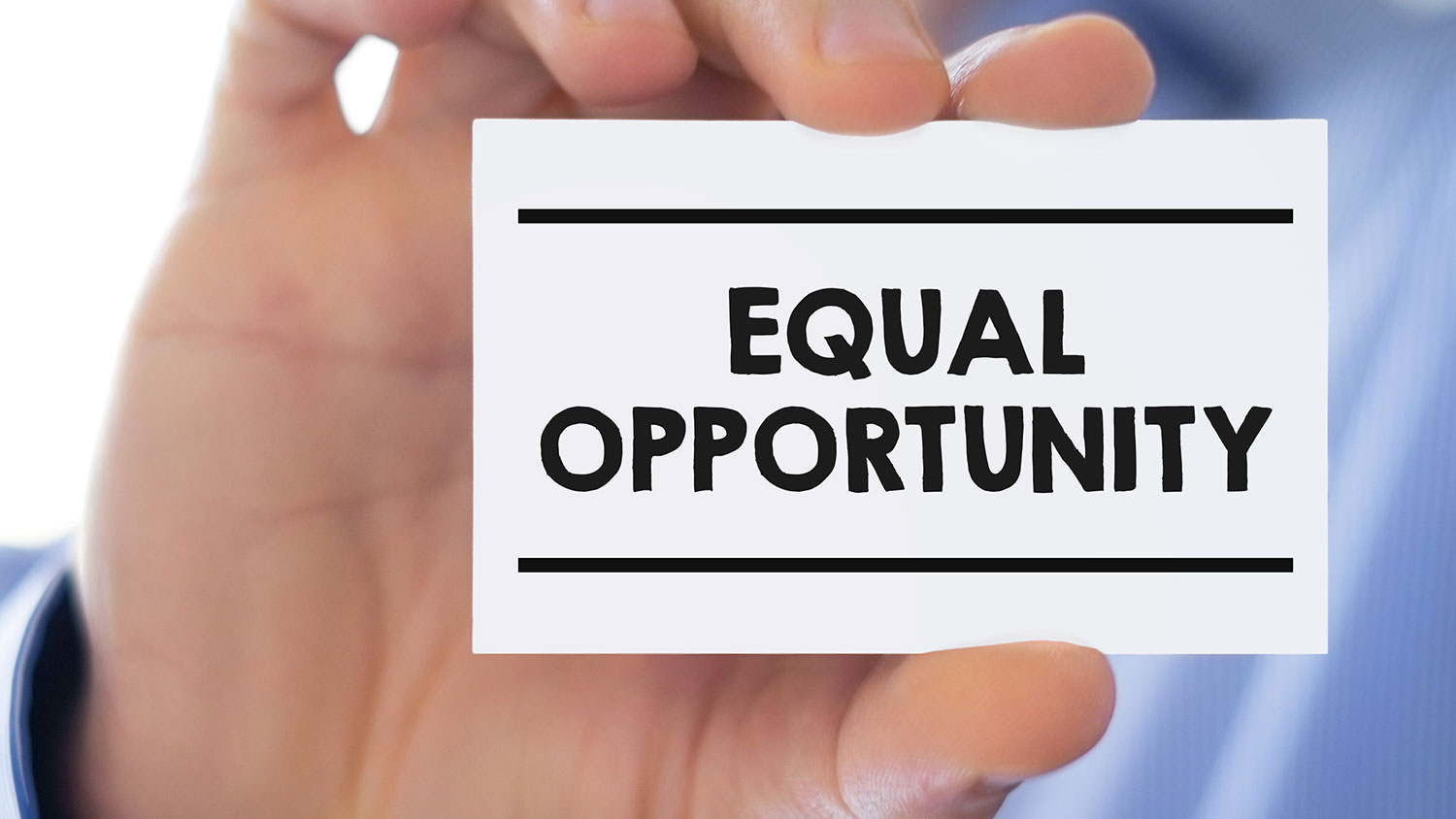 A card with the words Equal Opportunity