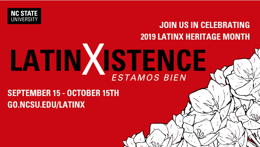 Latinx Heritage Month 2019: LatinXistence